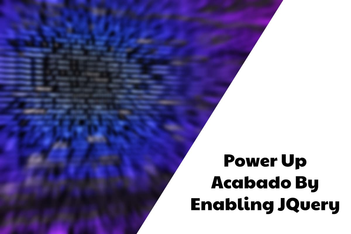 Power Up Acabado By Enabling JQuery
