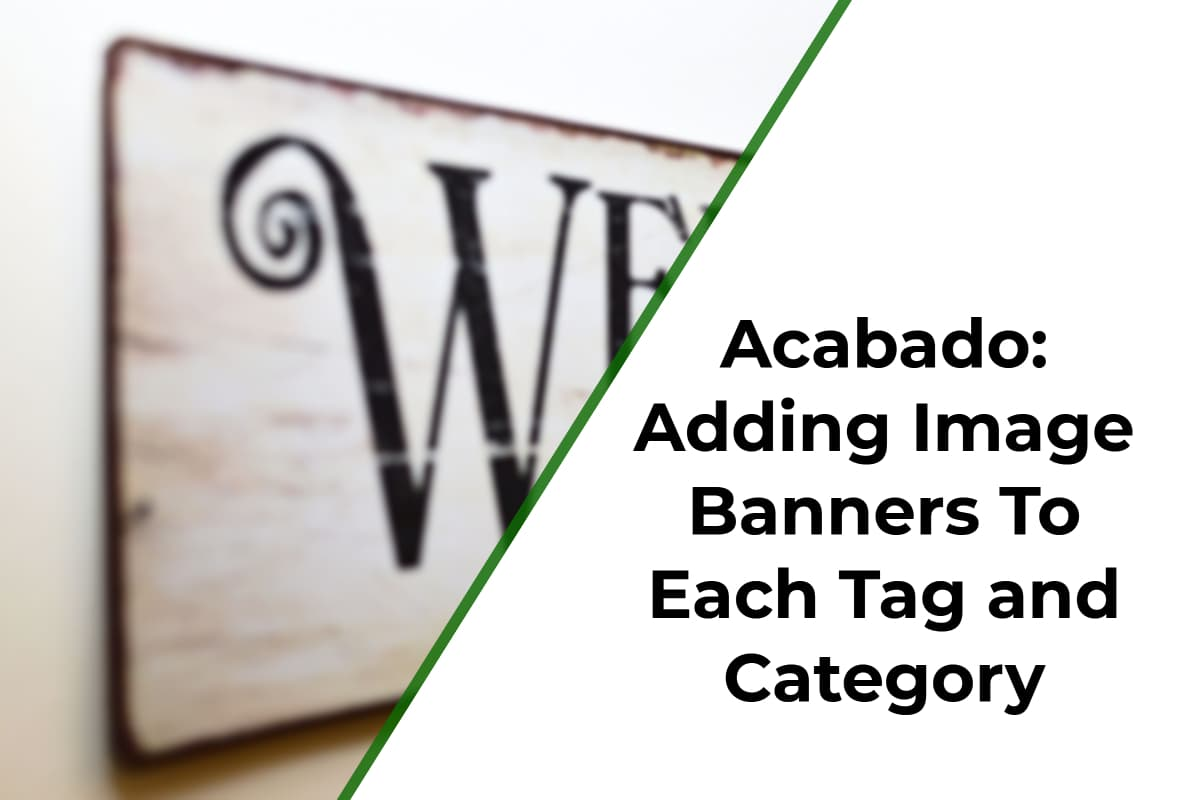 Acabado: Adding Image Banners To Each Tag and Category